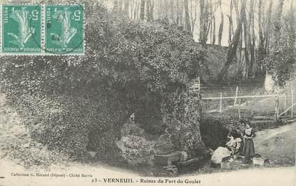 """/ CPA FRANCE 27 """"Verneuil, ruines du fort du Goulet"""""""