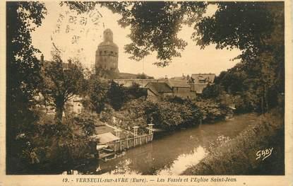"""/ CPA FRANCE 27 """"Verneuil sur Avre, les fossés et l'église Saint Jean"""""""