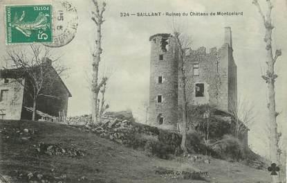 """/ CPA FRANCE 63 """"Saillant, ruines du château de Montcelard"""""""