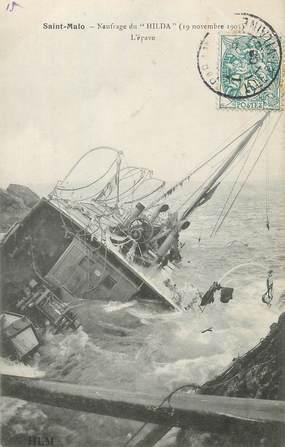 "/ CPA FRANCE 35  ""Saint Malo, naufrage du Hilda, l'épave"""