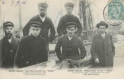 """/ CPA FRANCE 35 """" Saint Malo, les survivants du Hilda"""""""