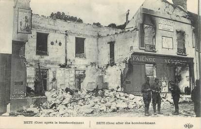 """/ CPA FRANCE 60 """"Betz après le bombardement"""""""