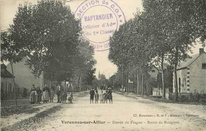 """/ CPA FRANCE 03 """"Varennes sur Allier, entrée du Fragne, route de Rougères"""""""