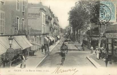 """/ CPA FRANCE 03 """"Vichy, la rue de Nîmes"""""""