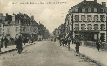 """/ CPA FRANCE 03 """"Montluçon, le pont sur le Cher et la rue de la république"""""""
