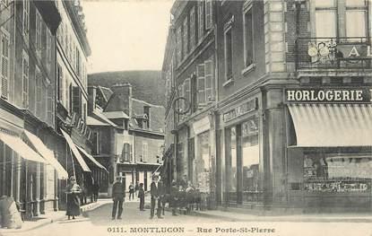 """/ CPA FRANCE 03 """"Montluçon, rue Porte Saint Pierre"""""""