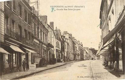 """/ CPA FRANCE 76  """"Neufchâtel en Bray, grande rue Saint Jacques"""""""
