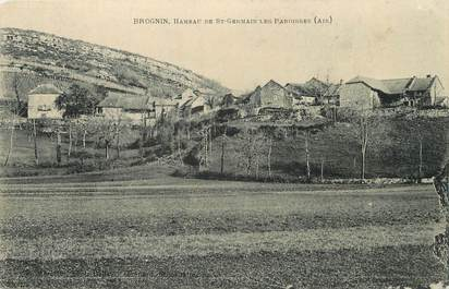 """/ CPA FRANCE 01 """"Brognin, hameau de Saint Germain les Paroisses"""""""