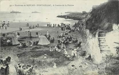 """/ CPA FRANCE 17 """"Environs de Royan Pontaillac, à l'ombre de la Falaise"""""""