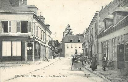 """/ CPA FRANCE 18 """"Nérondes, la grande rue """""""