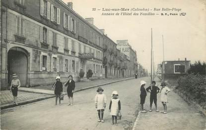 """/ CPA FRANCE 14 """"Luc sur Mer, rue Belle plage, annexe de l'hôtel des Familles"""""""