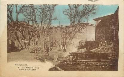 "/ CPA FRANCE 83 ""Saint Zacharie, place Saint Roch"""
