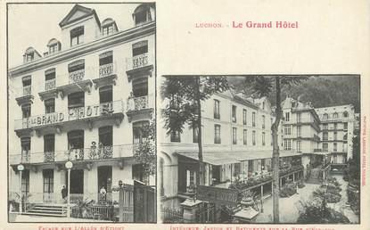 """/ CPA FRANCE 31 """"Luchon, le grand hôtel"""""""
