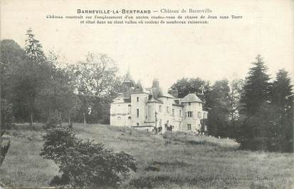 "/ CPA FRANCE 14 ""Barneville La Bertrand, château de Barneville"""