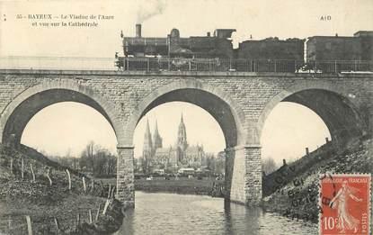 """/ CPA FRANCE 14 """"Bayeux, le viaduc de l'Aure"""" / TRAIN"""