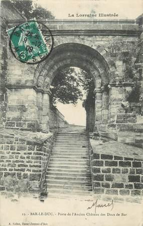 """CPA FRANCE 55 """"Bar le Duc, Porte de l'ancien chateau des Ducs de Bar"""""""