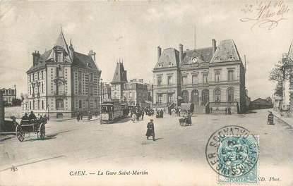 """CPA FRANCE 14 """"Caen, la Gare Saint Martin"""" / TRAMWAY"""