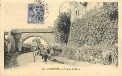 """CPA FRANCE 61 """"Domfront, Pont du Chateau"""
