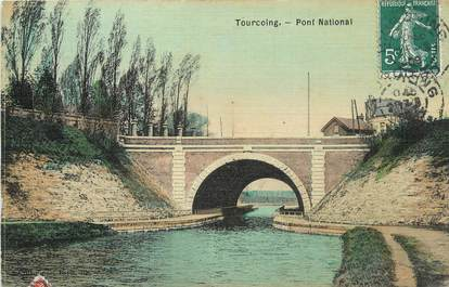 """/ CPA FRANCE 59 """"Tourcoing, pont National"""""""