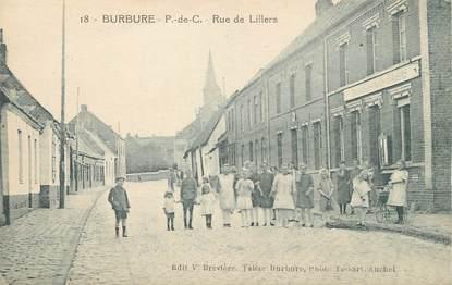 "/ CPA FRANCE 62 ""Burbure, rue de Lillers"""