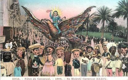 "CPA FRANCE 06 ""Nice, Fêtes du Carnaval, 1906, Sa Majesté Carnaval"""