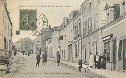 """/ CPA FRANCE 72 """"Sillé le Guillaume, rue de Villaines"""""""