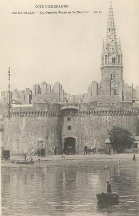 """/ CPA FRANCE 35 """"Saint Malo, la grande porte et le clocher"""""""