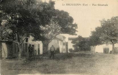 "CPA FRANCE 83 ""Le Broussan"""