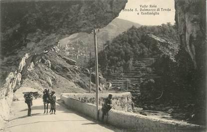 """/ CPA FRANCE 06 """"Route de Saint Dalmas de Tende à Vintimille"""""""