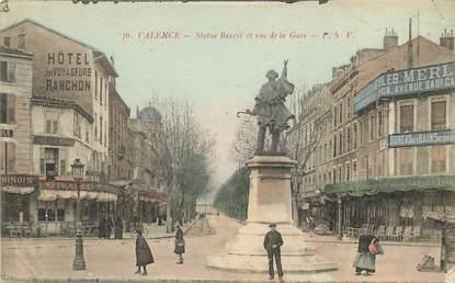 "CPA FRANCE 26 ""Valence, statue Bancel et rue de la gare"""