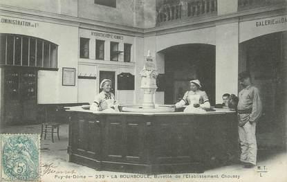 """/ CPA FRANCE 63 """"La Bourboule, buvette de l'établissement de Choussy"""""""