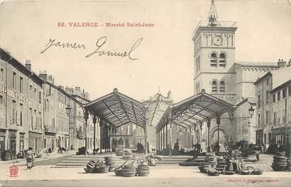 """CPA FRANCE 26 """"Valence, Marché Saint Jean"""""""