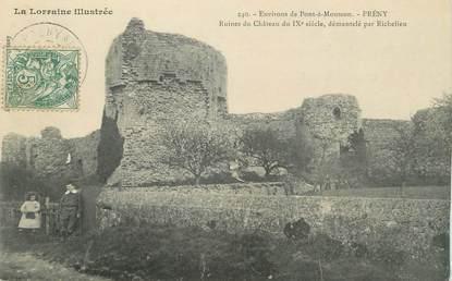 "/ CPA FRANCE 54 ""Prény, ruines du château"""