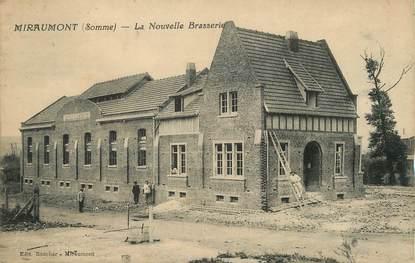 """/ CPA FRANCE 80 """"Miraumont, la nouvelle Brasserie"""" / BIERE"""