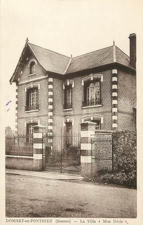 """/ CPA FRANCE 80 """"Domart en Ponthieu, la villa mon désir"""""""