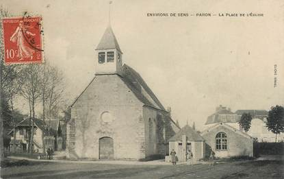"CPA FRANCE 89 ""Paron, la Place de l'Eglise"""