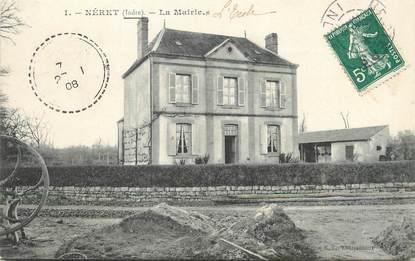 """/ CPA FRANCE 36 """"Néret, la mairie"""""""