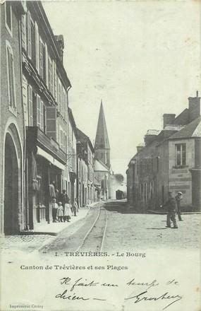 """/ CPA FRANCE 14 """"Trévières, le Bourg"""""""