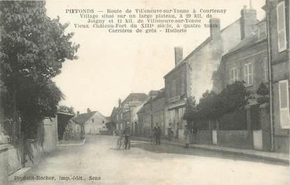"""CPA FRANCE 89 """"Piffonds, rte de Villeneuve sur Yonne à Courtenay"""""""