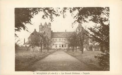 "CPA FRANCE 62 ""Wisques, le Grand Château"""