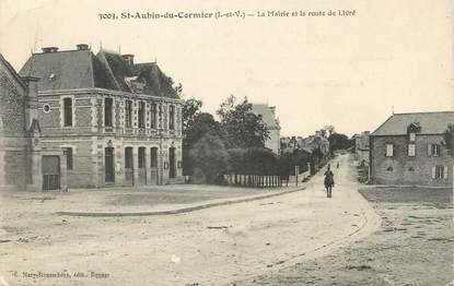 """/ CPA FRANCE 35 """"Saint Aubin du Cormier, la mairie et la route de Livré"""""""