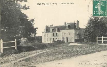 """/ CPA FRANCE 35 """"Pipriac, château du Tertre"""""""