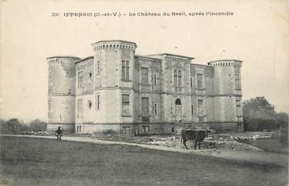 """/ CPA FRANCE 35 """"Iffendic, le château du Breil après l'incendie"""""""