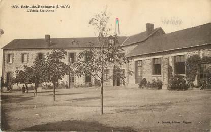 """/ CPA FRANCE 35 """"Bain de Bretagne, l'école Sainte Anne"""""""