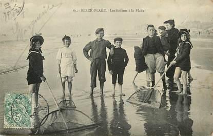 "CPA FRANCE 62 ""Berck, les enfants à la pêche"""