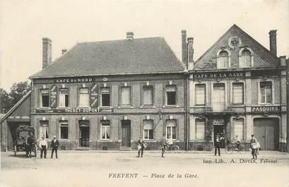 """/ CPA FRANCE 62 """"Frevent, place de la gare"""""""