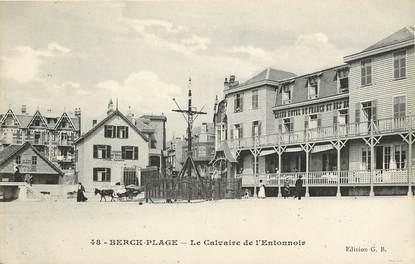 """CPA FRANCE 62 """"Berck, le calvaire de l'Entonnoir"""""""