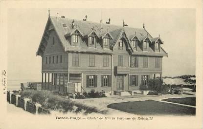 """CPA FRANCE 62 """"Berck, Chalet de Mme la Baronne de Rotschild"""" / JUDAICA"""