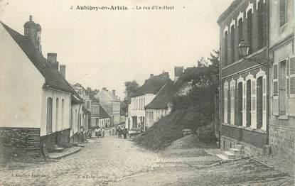 "/ CPA FRANCE 62 ""Aubigny en Artois, la rue d'En Haut"""