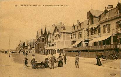 """CPA FRANCE 62 """"Berck, la chaussée devant les villas"""""""